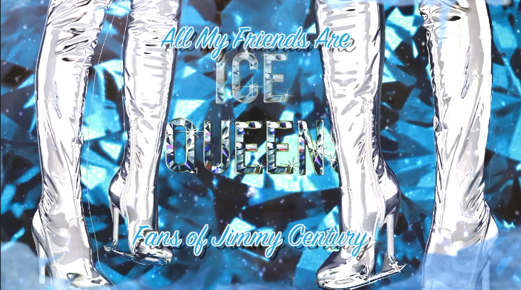 All My Friends Are Ice Queens - Fans of Jimmy Century (Alicia Perrone, Victor James)